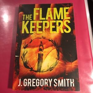 THE FLAME KEEPERS BY J. GREGORY SMITH